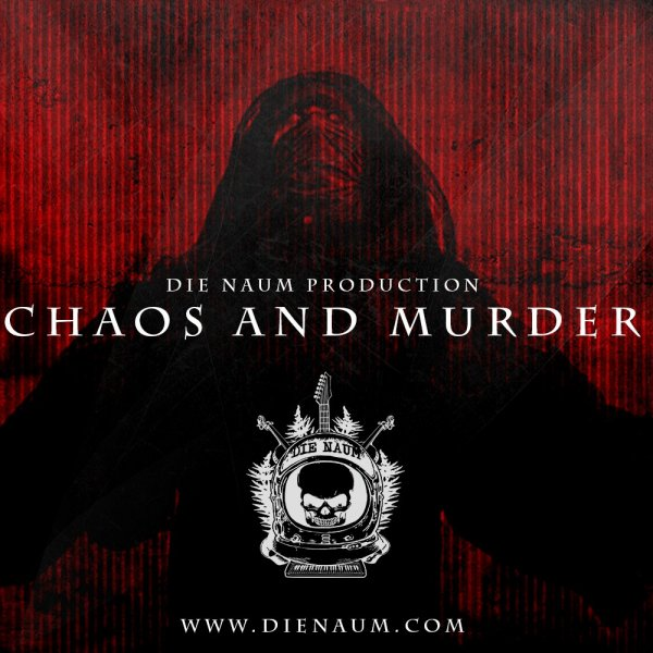 CHAOS AND MURDER