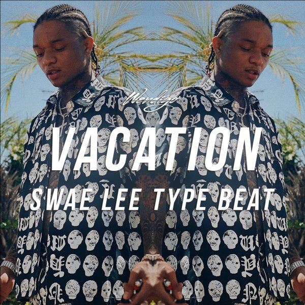 Vacation. (Swae Lee / Tory Lanez Type)