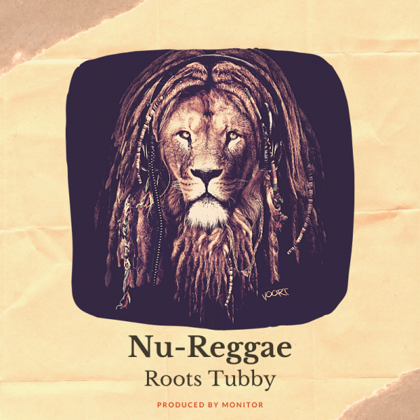 "Nu-Reggae ""Roots Tubby"""