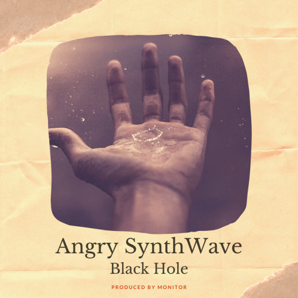 "Angry SynthWave ""Black Hole"""