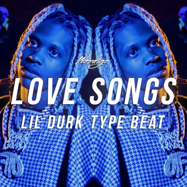Love Songs. (Lil Durk / Polo G Type)